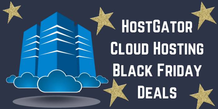 HostGator Cloud Hosting Black Friday Deals