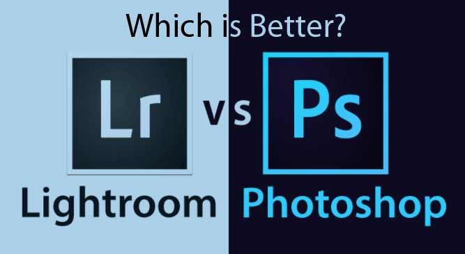 Which is better photoshop or lightroom? - techbuzzpro.com