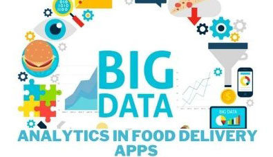 Top 5 Benefits Of Big Data Analytics in Food Delivery Apps - techbuzzpro.com